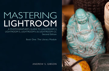 Mastering Lightroom: Book One – The Library Module