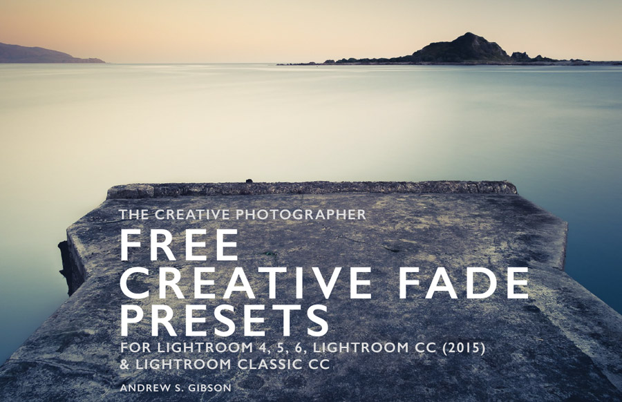 Free Creative Fade Presets for Lightroom