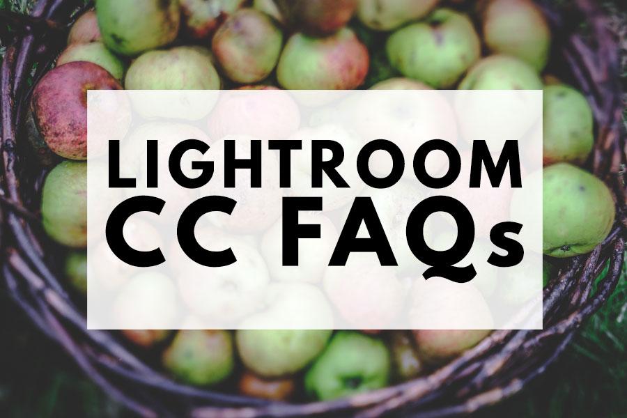 Lightroom CC FAQs