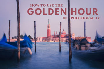 How To Use The Golden Hour In Photography