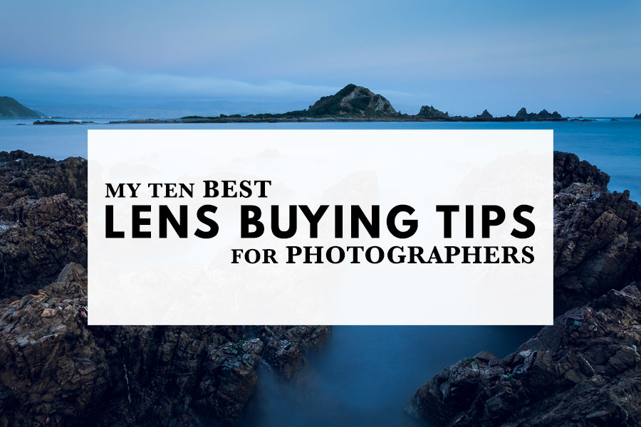 Best lens buying tips for photographers