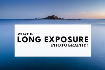 What Is Long Exposure Photography?