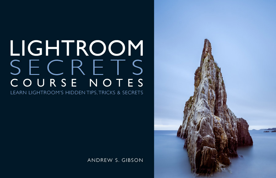 Lightroom Secrets Course Notes ebook