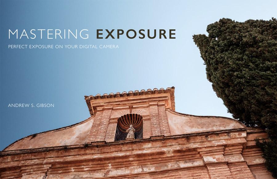 Mastering Exposure ebook