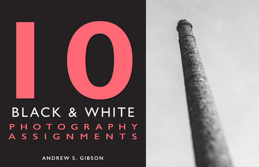10 B&W Photography Assignments ebook
