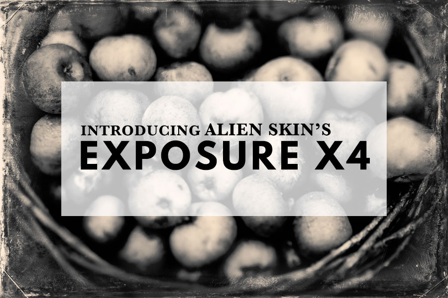 Introducing Alien Skin's Exposure X4