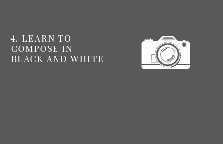 5 Steps to Better B&W Photography